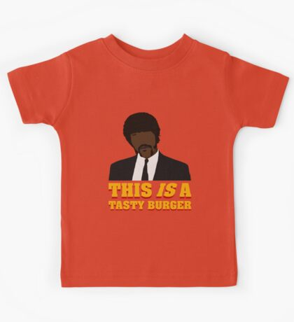 This is a tasty burger. Kids Tee