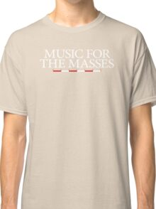 Music for the Masses Classic T-Shirt
