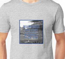 Warning, I Love Baseball! Unisex T-Shirt