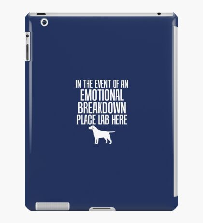 In Emotional Breakdown Place Lab Here iPad Case/Skin