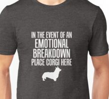 In Emotional Breakdown Place Corgi Unisex T-Shirt