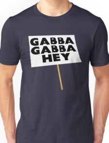 Gabba Gabba Hey Sign Unisex T-Shirt