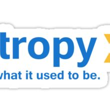 Entropy It Ain't What it Used to Be Sticker