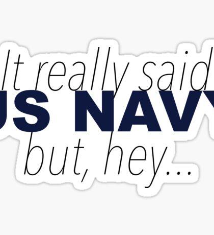 It really said US Navy Sticker