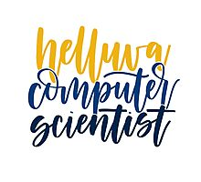 Helluva Computer Scientist Photographic Print
