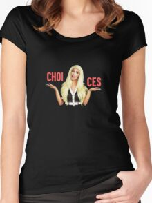 TATIANNA - CHOICES  Women's Fitted Scoop T-Shirt