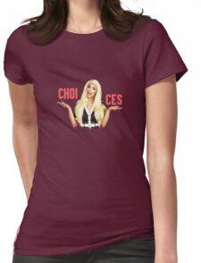 TATIANNA - CHOICES  Womens Fitted T-Shirt