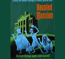 Magic Kingdom Haunted Mansion Poster by zmayer