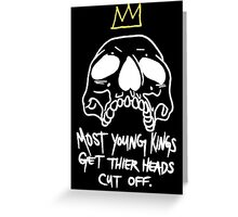 Most Kings Greeting Card