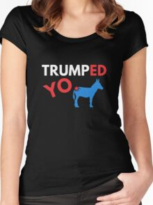 Donald Trump Victory Shirt - Trumped Yo Ass Donkey T Shirt Women's Fitted Scoop T-Shirt