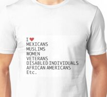 I Love what Trump Hates Unisex T-Shirt