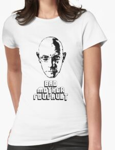 Bad Mother Foucault Womens Fitted T-Shirt