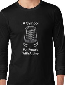 A Symbol For People With A Lisp Long Sleeve T-Shirt