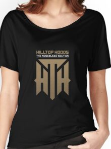 hilltop hoods - the nosebleed section Women's Relaxed Fit T-Shirt