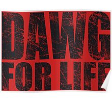 Dawg for Life Poster