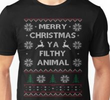 Merry Chrismas Ya Filthy animal Ugly Sweater Xmas Unisex T-Shirt