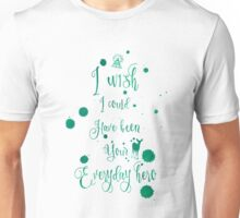 Everyday Hero Unisex T-Shirt