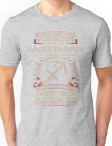 The Dumbest thing You can possibly do is piss off a Sagittarius woman Unisex T-Shirt