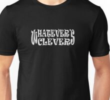 Whatever's Clever Funny Unisex T-Shirt
