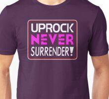 """Uprock Never Surrender!"" (A) Unisex T-Shirt"