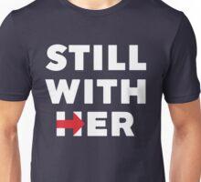 Still With Her  Unisex T-Shirt