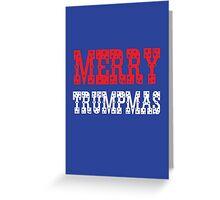 Merry Trumpmas Greeting Card
