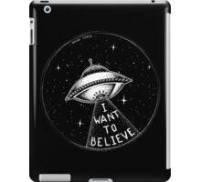 I want to believe iPad Case/Skin