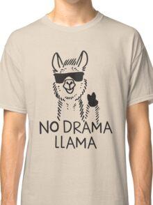 No Drama Llama funny shirt Classic T-Shirt
