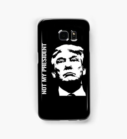 Not My President Trump - 75% of proceeds will be donated to The Trevor Project Samsung Galaxy Case/Skin