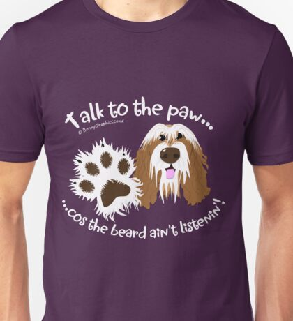 Talk to the paw brown beardie Unisex T-Shirt