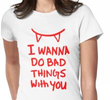 Bad Things Womens Fitted T-Shirt