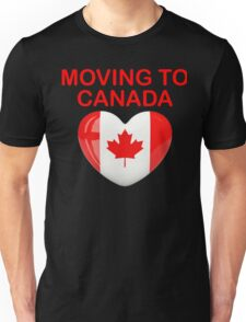 Moving to Canada if Trump Wins Shirt - Anti Trump Shirt Unisex T-Shirt