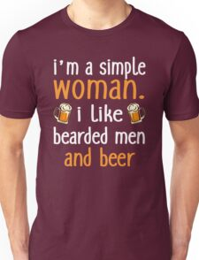 I'm A Simple Woman I Like Bearded Men And Beer Unisex T-Shirt