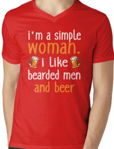 I'm A Simple Woman I Like Bearded Men And Beer Mens V-Neck T-Shirt