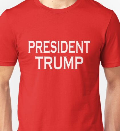 PRESIDENT ELECT DONALD TRUMP T-SHIRT AND VICTORY GEAR Unisex T-Shirt
