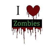 I love Zombies Photographic Print