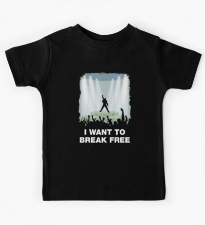 I want to break free Kids Tee