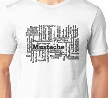 Mustache Funny Slang Unisex T-Shirt