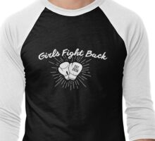 Girls Fight Back / All proceeds go to Planned Parenthood!  Men's Baseball ¾ T-Shirt