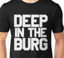 Deep in the Burg Unisex T-Shirt