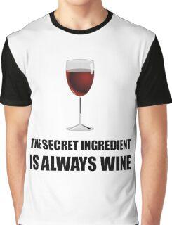 Secret Ingredient Always Wine Graphic T-Shirt