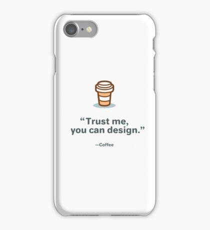 Trust me you can design iPhone Case/Skin