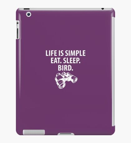 Eat Sleep Bird Birdwatching iPad Case/Skin