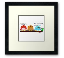 Tweeting is A Little Different These Days Framed Print