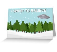 I Want to Believe, 3 Greeting Card