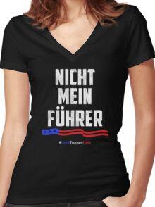Not My President! Nicht Mein Fuhrer Women's Fitted V-Neck T-Shirt