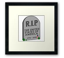 RIP The United States of America Election 2016 Trump Framed Print