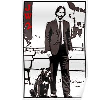 John Wick and his dog Poster