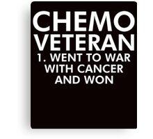Chemo Veteran Beat Cancer Canvas Print