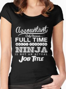 Funny Ninja Accountant T-shirt Women's Fitted Scoop T-Shirt